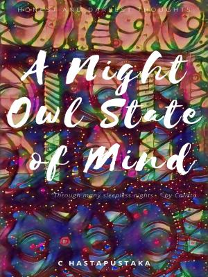 A Night Owl State of Mind