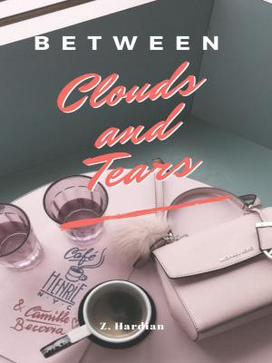 Between Clouds and Tears