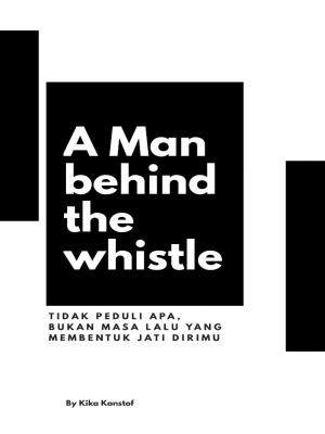 A Man behind the Whistle