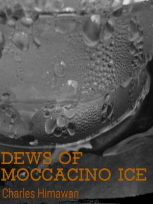 DEWS OF MOCCACINO ICE