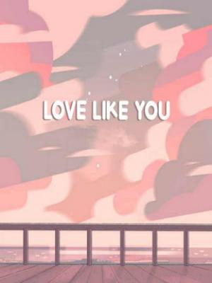 love like you