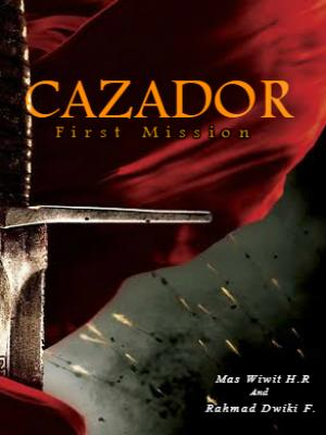 Cazador The First Mission