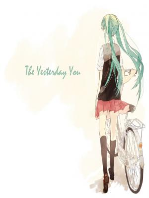The Yesterday You