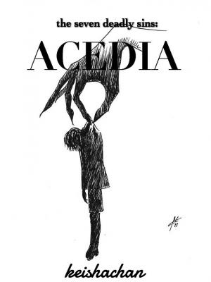 the Seven Deadly Sins: Acedia