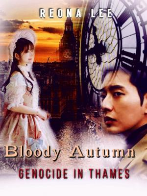 Bloody Autumn: Genocide in Thames