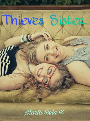 Thieves Sister
